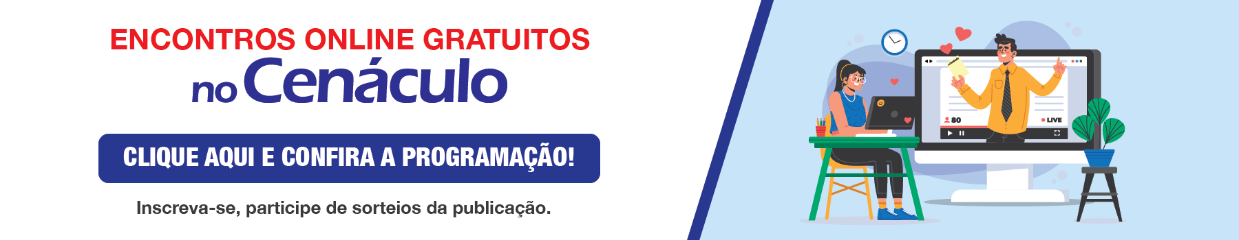 Encontros Online Gratuitos no Cenáculo